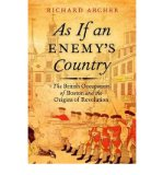 Portada de [( AS IF AN ENEMY'S COUNTRY: THE BRITISH OCCUPATION OF BOSTON AND THE ORIGINS OF REVOLUTION )] [BY: RICHARD ARCHER] [FEB-2010]
