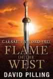 Portada de CAESAR'S SWORD (III): FLAME OF THE WEST: VOLUME 3 BY DAVID PILLING (2014-07-26)