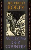 Portada de ACHIEVING OUR COUNTRY : LEFTIST THOUGHT IN TWENTIETH-CENTURY AMERICA BY RORTY, RICHARD (1999) PAPERBACK