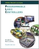 Portada de ACTIVITIES MANUAL TO ACCOMPANY PROGRAMMABLE LOGIC CONTROLLERS 4TH BY PETRUZELLA, FRANK (2010) PAPERBACK