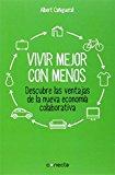 Portada de VIVIR MEJOR CON MENOS (CONECTA) DE ALBERT CAÑIGUERAL (16 OCT 2014) TAPA BLANDA