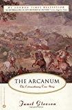 Portada de THE ARCANUM: THE EXTRAORDINARY TRUE STORY BY JANET GLEESON (2000-01-15)