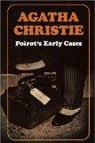 Portada de POIROT'S EARLY CASES (POIROT) BY CHRISTIE, AGATHA ON 20/08/2009 FACSIMILE EDITION