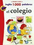 Portada de EL COLEGIO (CURSO INGLES 1000 PALABRAS)