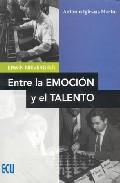 Portada de ERWIN NIEVERGELT: ENTRE LA EMOCION Y EL TALENTO