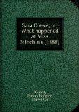 Portada de SARA CREWE; OR, WHAT HAPPENED AT MISS MINCHIN'S (1888)