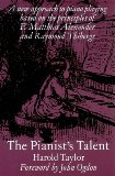 Portada de THE PIANIST'S TALENT: A NEW APPROACH TO PIANO PLAYING BASED ON THE PRINCIPLES OF F. MATTHIAS ALEXANDER AND RAYMOND THIBERGE