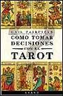 Portada de COMO TOMAR DECISIONES CON EL TAROT
