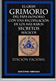 Portada de EL GRAN GRIMORIO DEL PAPA HONORIO CON UNA RECOPILACION DE LOS MASRAROS SECRETOS MAGICOS