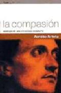 Portada de LA COMPASION: APOLOGIA DE UNA VIRTUD BAJO SOSPECHA