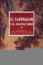 Portada de EL EMPERADOR Y EL ANCIANO SABIO