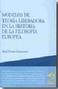 Portada de MODELOS DE TEORIA LIBERADORA EN LA HISTORIA DE LA FILOSOFIA POPULAR