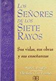 Portada de LOS SEÑORES DE LOS SIETE RAYOS: SUS VIDAS, DONES Y ENSEÑANZAS. LOS CHAKRAS Y LAS INICIACIONES