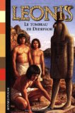 Portada de LEONIS, TOME 5 : LE TOMBEAU DE DEDEPHOR (BAYARD POCHE)