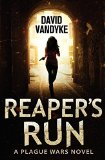 Portada de REAPER'S RUN: A PLAGUE WARS NOVEL