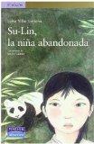 Portada de SU-LIN, LA NIÑA ABANDONADA (LITERATURA INF. ALHAMBRA)