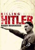 Portada de KILLING HITLER: THE THIRD REICH AND THE PLOTS AGAINST THE FUHRER