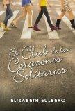 Portada de EL CLUB DE LOS CORAZONES SOLITARIOS