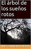 Portada de EL ÁRBOL DE LOS SUEÑOS ROTOS