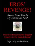 Portada de EROS' REVENGE: THE BRAVE NEW WORLD OF AMERICAN SEX
