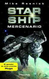 Portada de STARSHIP: MERCENARIO - EBOOK