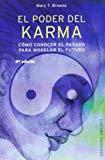 Portada de EL PODER DEL KARMA: COMO CONOCER EL PASADO PARA MODELAR EL FUTUROO