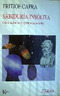 SABIDURIA INSOLITA: CONVERSACIONES CON PERSONAJES NOTABLES