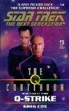 Q-STRIKE (STAR TREK: THE NEXT GENERATION)