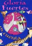 Portada de GLORIA FUERTES OS CUENTA  LIBRO Y CD
