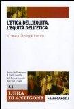 Portada de L'ETICA DELL'EQUITÀ, L'EQUITÀ DELL'ETICA (L'ERA DI ANTIGONE.DIP. ST. GIUR. UNI.NA.)