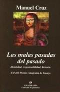 Portada de LAS MALAS PASADAS DEL PASADO: IDENTIDAD, RESPONSABILIDAD, HISTORIA