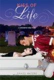 Portada de KISS OF LIFE (GENERATION DEAD NOVELS)