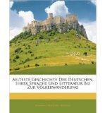Portada de AELTESTE GESCHICHTE DER DEUTSCHEN, IHRER SPRACHE UND LITTERATUR BIS ZUR VOLKERWANDERUNG (PAPERBACK)(ENGLISH / GERMAN) - COMMON