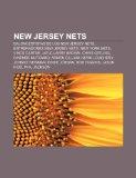 Portada de NEW JERSEY NETS: BALONCESTISTAS DE LOS N: BALONCESTISTAS DE LOS NEW JERSEY NETS, ENTRENADORES NEW JERSEY NETS, NEW YORK NETS, VINCE CARTER, JAY-Z, ... NEWMAN, EDDIE JORDAN, ROD HIGGINS, JASON KIDD