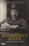Portada de REMBRANDT'S HOUSE: EXPLORING THE WORLD OF THE GREAT MASTER