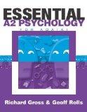 Portada de ESSENTIAL A2 PSYCHOLOGY FOR AQA BY GROSS, RICHARD, ROLLS, DR GEOFF PUBLISHED BY HODDER EDUCATION (2004)