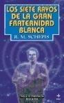 Portada de LOS SIETE RAYOS DE LA GRAN FRATERNIDAD BLANCA