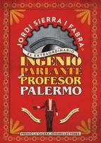 Portada de EL EXTRAORDINARIO INGENIO PARLANTE DEL PROFESOR PALERMO (EBOOK)