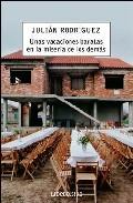 Portada de UNAS VACACIONES BARATAS EN LA MISERIA DE LOS DEMAS