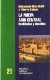 Portada de LA NUEVA ASIA CENTRAL: REALIDADES Y DESAFIOS