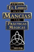 Portada de EL LIBRO DE LAS MANCIAS Y LAS PRACTICAS MAGICAS