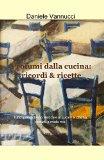 Portada de PROFUMI DALLA CUCINA: RICORDI & RICETTE (LA COMMUNITY DI ILMIOLIBRO.IT)