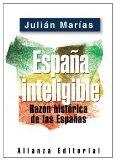 Portada de ESPAÑA INTELIGIBLE: RAZON HISTORICA DE LAS ESPAÑAS