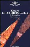 Portada de LE GUERRE IN GALLIA-DE BELLO GALLICO (OSCAR CLASSICI GRECI E LATINI)
