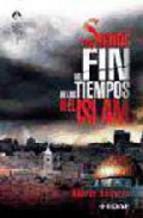 Portada de SIGNOS DEL FIN DE LOS TIEMPOS SEGÚN EL ISLAM, LOS (EBOOK)