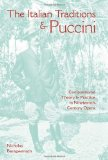 Portada de THE ITALIAN TRADITIONS AND PUCCINI: COMPOSITIONAL THEORY AND PRACTICE IN NINETEENTH-CENTURY OPERA (MUSICAL MEANING AND INTERPRETATION)