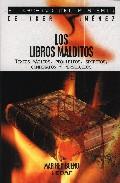 Portada de LOS LIBROS MALDITOS: TEXTOS MAGICOS, PROHIBIDOS, SECRETOS, CONDENADOS Y PERSEGUIDOS