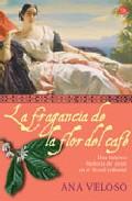 Portada de LA FRAGANCIA DE LA FLOR DE CAFE