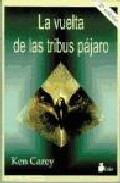 Portada de LA VUELTA DE LAS TRIBUS PAJARO