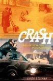 Portada de CRASH: CINEMA AND THE POLITICS OF SPEED AND STASIS